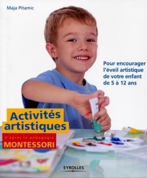 Maja Pitamic- Activités artistiques d'après la pédagogie montessori