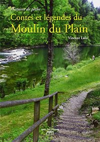 Contes et legendes du moulin du plain