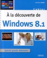 Mathieu Lavant - A la découverte de windows 8.1