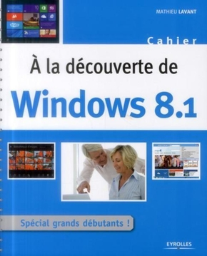 Mathieu Lavant- A la découverte de windows 8.1