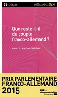Que reste-t-il du couple franco-allemand ?
