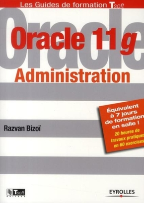Razvan Bizoï- Oracle 11g administration