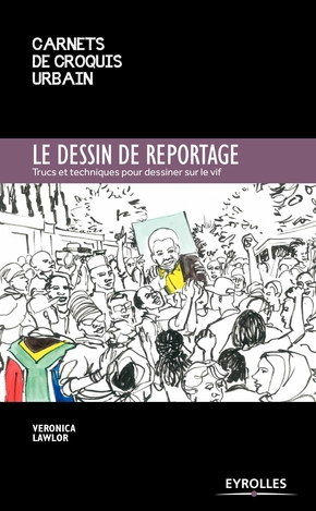 V.Lawlor- Le dessin de reportage