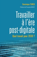 Le travail à l'ère post digitale