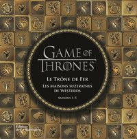 Game of thrones, Le trône de fer