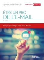 S.Azoulay-Bismuth - Etre un pro de l'email