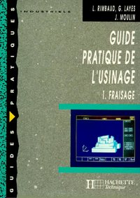 Guide pratique de l'usinage