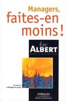 E.Albert - Managers, faites-en moins !