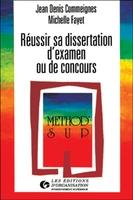 J.-D.Commeignes, M.Fayet - Réussir sa dissertation d'examen ou de concours
