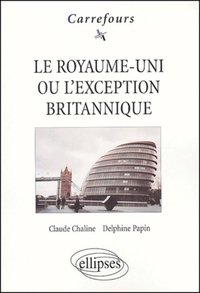 Le Royaume-Uni ou l'exception britannique