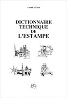 Dictionnaire technique de l'estampe