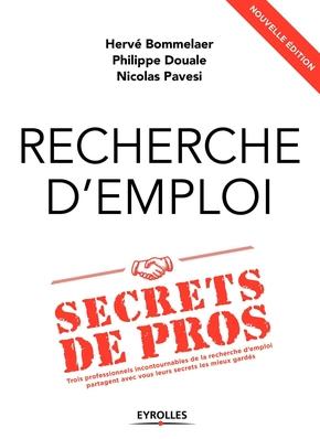 H.Bommelaer, P.Douale, N.Pavesi- Recherche d'emploi : secrets de pros