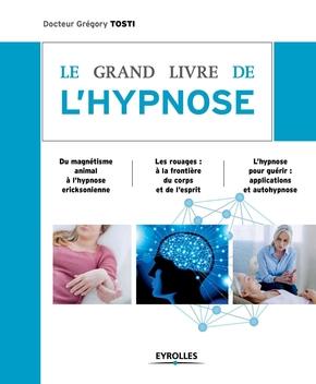 Gregory Tosti- Le grand livre de l'hypnose