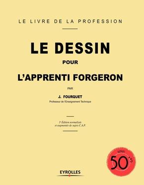 Jean Fourquet- Le dessin pour l'apprenti forgeron