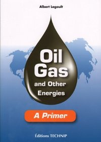 Oil, gas and other energies - a primer