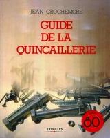 Jean Crochemore - Guide de la quincaillerie