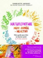 C.Jacquet - Naturopathie : mon année + healthy