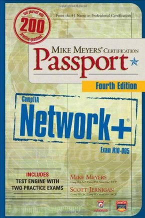 Mike meyers comptia network+ cert. passport  fourth edition