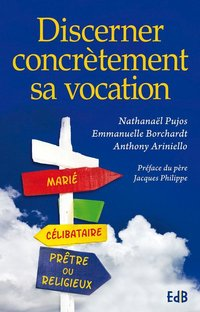 Discerner concrètement sa vocation