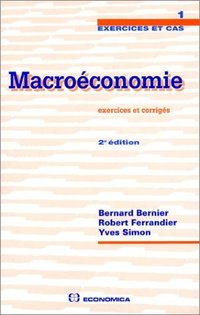 MACROECONOMIE EXERCICES ET CORRIGES