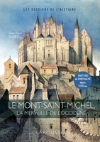 Le Mont-Saint-Michel, La Merveille de l'Occident