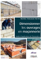 Marcel Hurez, Nicolas Juraszek, Marc Pelcé - Dimensionner les ouvrages en maçonnerie