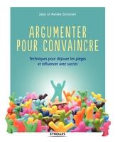J.Simonet, R.Simonet - Argumenter pour convaincre