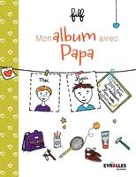 Filf - Mon album avec Papa