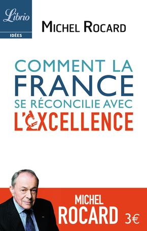 Comment la France se réconcilie avec l'excellence