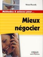 R.Bourrelly - Mieux négocier