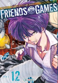 Friends games - Tome 2