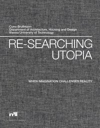 Re-searching utopia