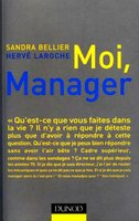 Moi, manager