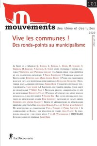 Mvt 101 : vive les communes ! des ronds-points au municipalisme