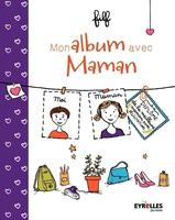 Filf - Mon album avec Maman