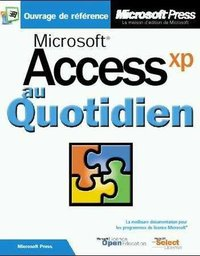 Access Version 2002 au Quotidien