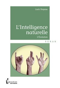 L'intelligence naturelle - l'évolution
