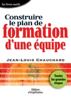 Jean-Louis Chauchard - Construire le plan de formation d'une équipe