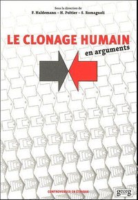 Le clonage humain en arguments