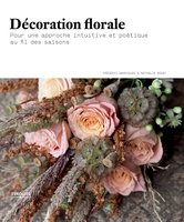 F.Garrigues, N.Bouat - Décoration florale