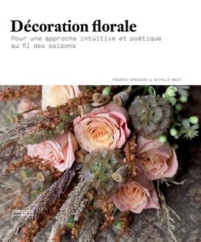 F.Garrigues, N.Bouat- Décoration florale