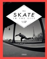 Etienne Bouet, Mathieu Claudon - Paris skate in the city