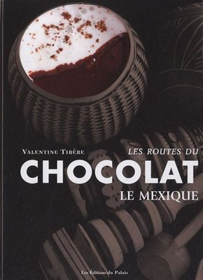 Routes du chocolat, le mexique