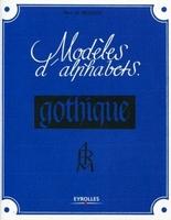 René H Munsch - Modèles d'alphabets. gothique.