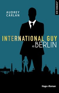 International guy - Tome 8 - Berlin
