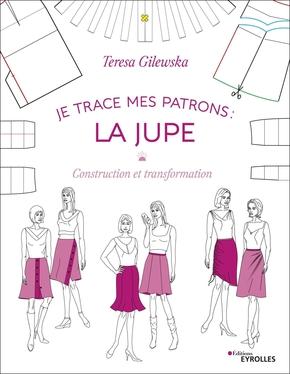 T.Gilewska- Je trace mes patrons - La jupe