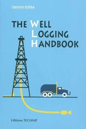 The Well Logging Handbook