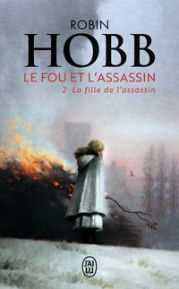 Le fou et l'assassin - Volume 2