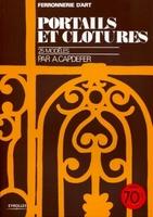 André Capdefer - Portails et clôtures