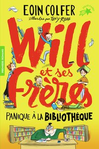 Will et ses frères - Tome 1